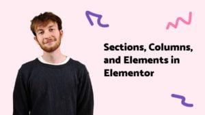 Sections Columns Elements-01